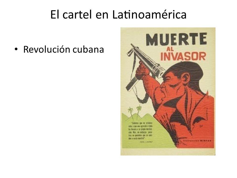 El cartel en Latinoamérica