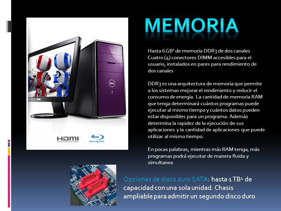 memoria Hasta 6 GB1 de memoria DDR3 de dos canales.