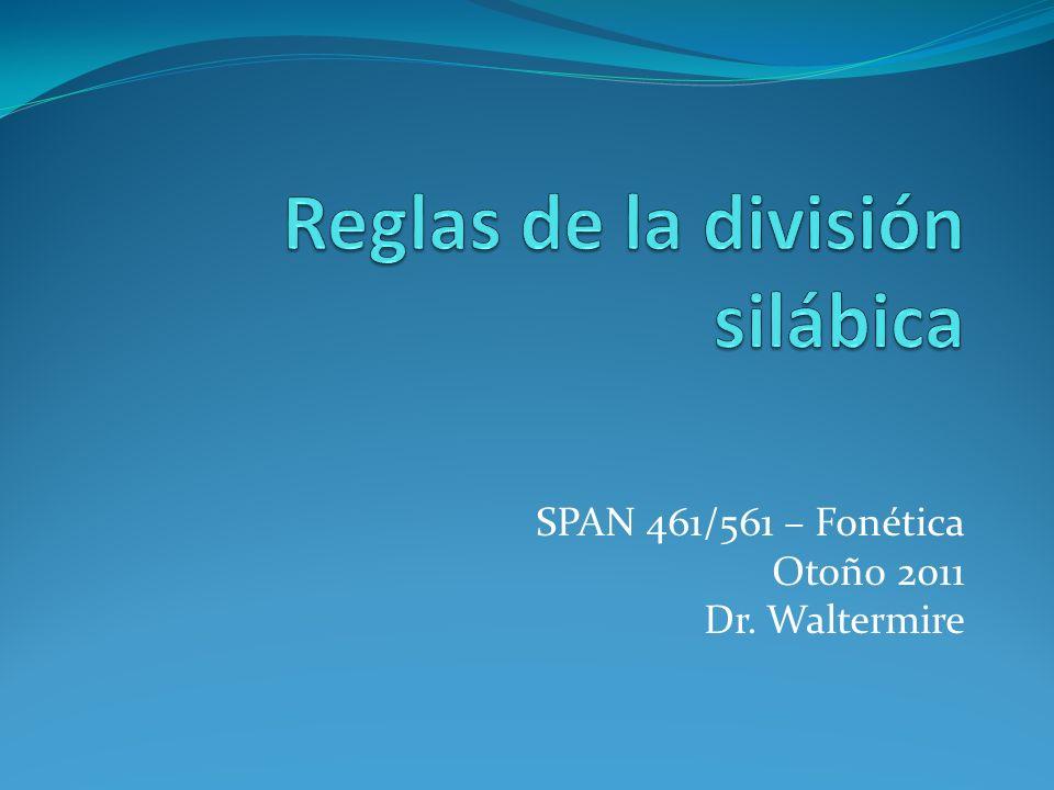 Reglas de la división silábica