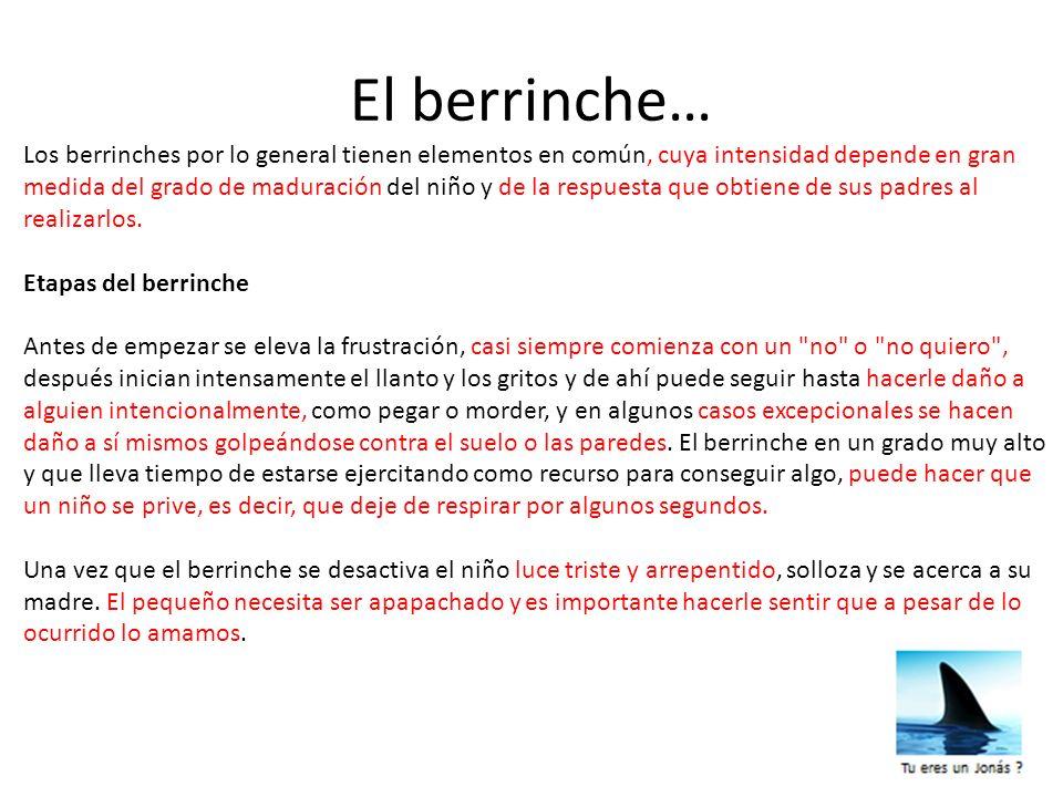 El berrinche…