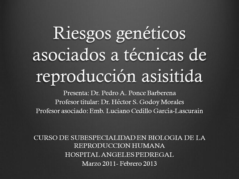 Riesgos genéticos asociados a técnicas de reproducción asisitida