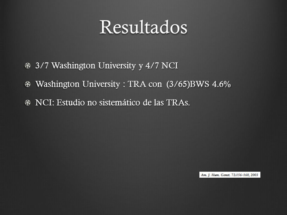 Resultados 3/7 Washington University y 4/7 NCI
