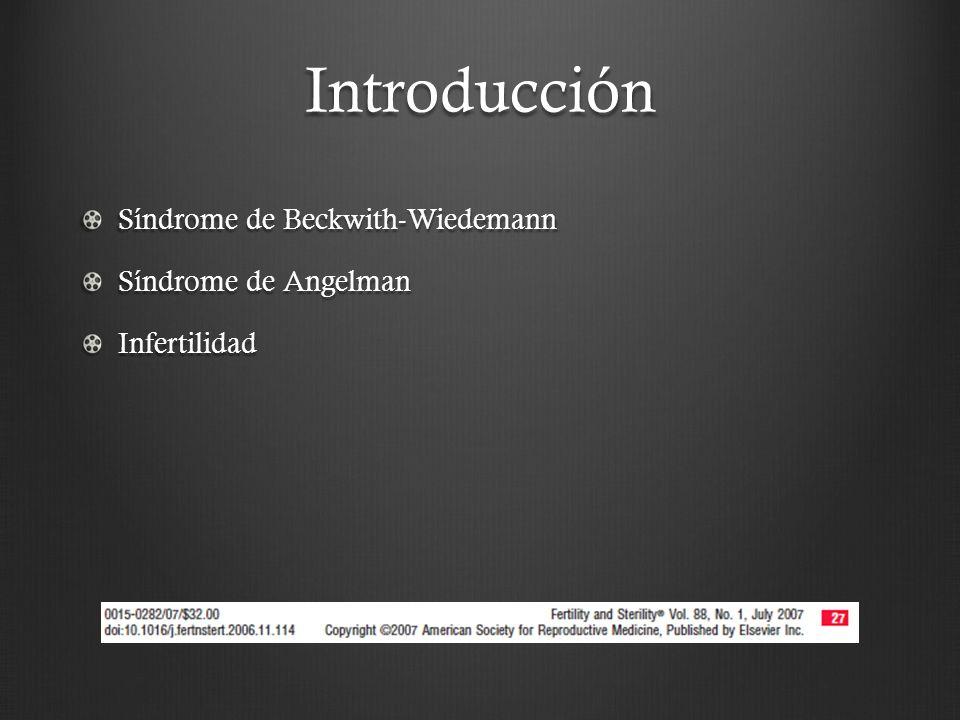 Introducción Síndrome de Beckwith-Wiedemann Síndrome de Angelman