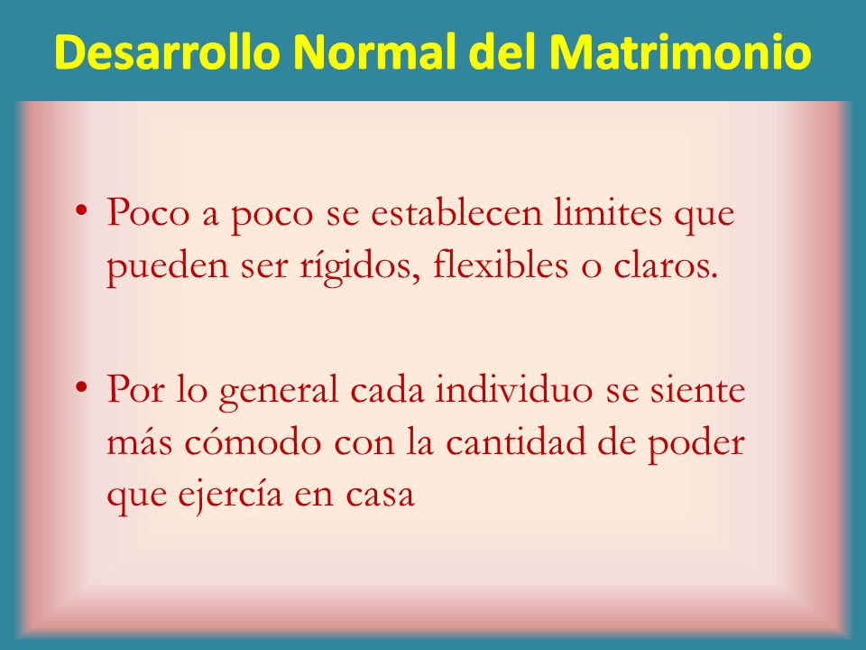 Desarrollo Normal del Matrimonio