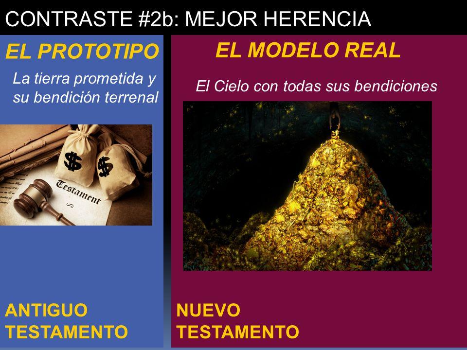CONTRASTE #2b: MEJOR HERENCIA
