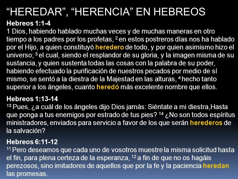 HEREDAR , HERENCIA EN HEBREOS
