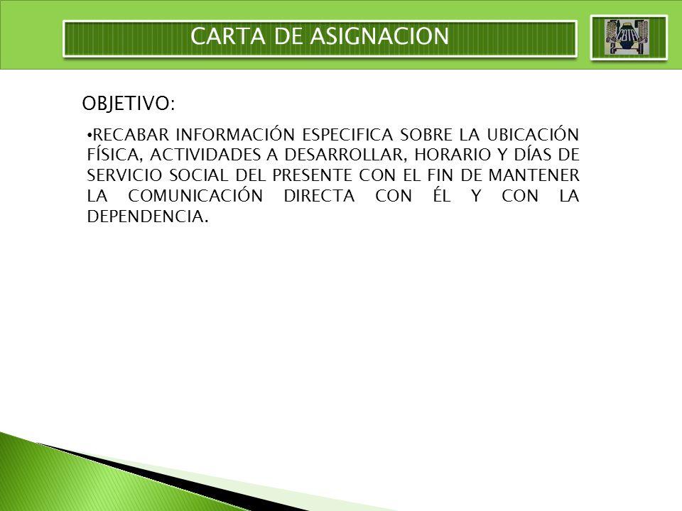 CARTA DE ASIGNACION OBJETIVO: