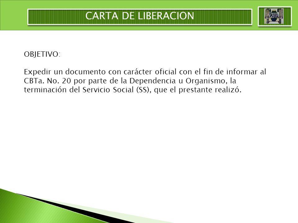 CARTA DE LIBERACION OBJETIVO: