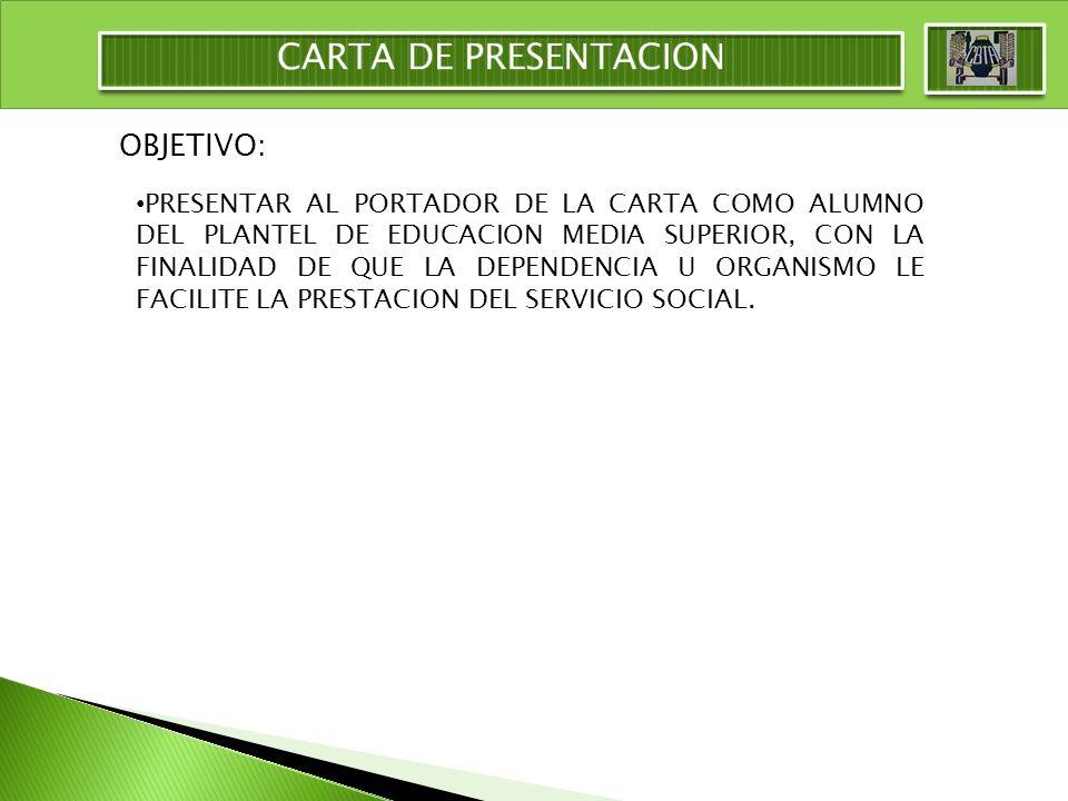 CARTA DE PRESENTACION OBJETIVO: