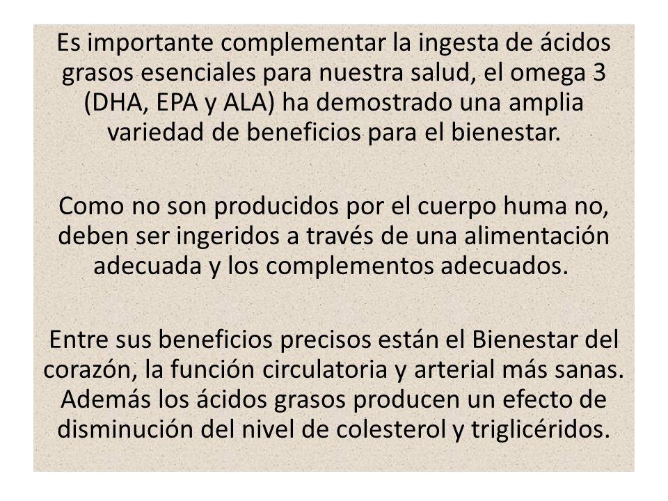 Es importante complementar la ingesta de ácidos grasos esenciales para nuestra salud, el omega 3 (DHA, EPA y ALA) ha demostrado una amplia variedad de beneficios para el bienestar.