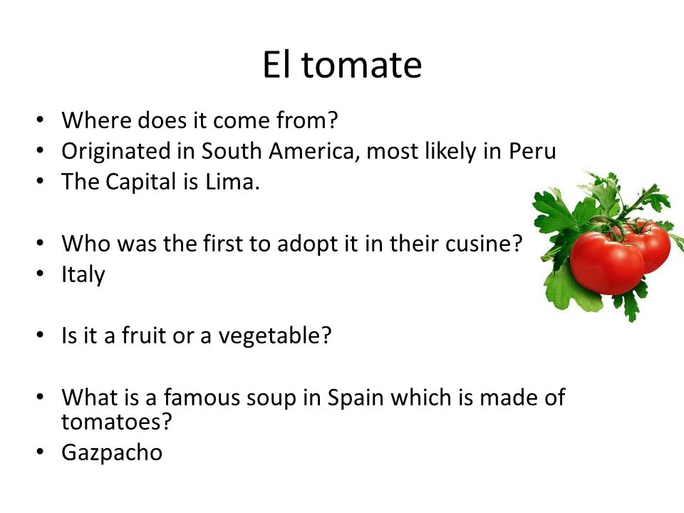 El tomate Where does it come from