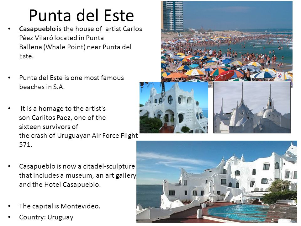 Punta del Este Casapueblo is the house of artist Carlos Páez Vilaró located in Punta Ballena (Whale Point) near Punta del Este.