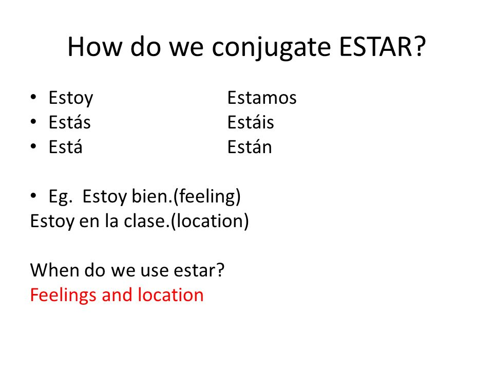 How do we conjugate ESTAR