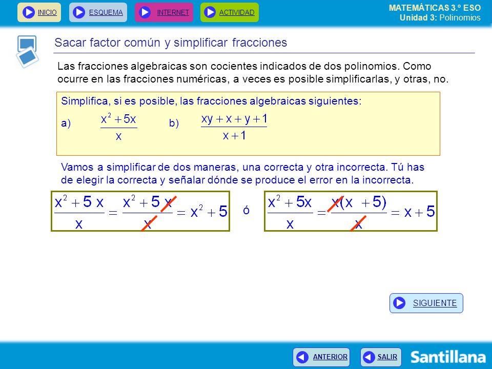Sacar factor común y simplificar fracciones