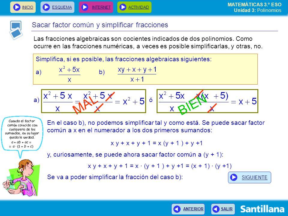 MAL BIEN Sacar factor común y simplificar fracciones