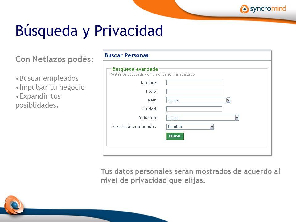 Búsqueda y Privacidad Con Netlazos podés: Buscar empleados