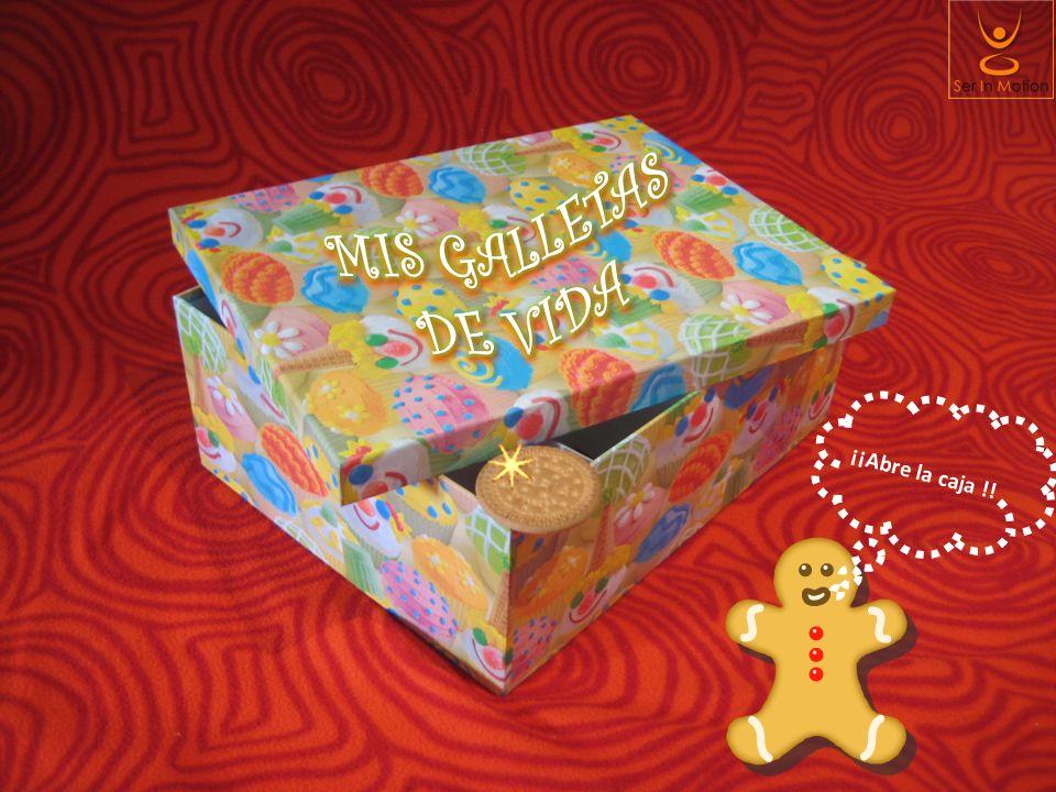 MIS GALLETAS DE VIDA ¡¡Abre la caja !!