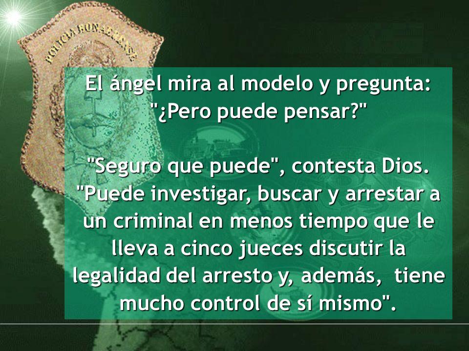 El ángel mira al modelo y pregunta: ¿Pero puede pensar