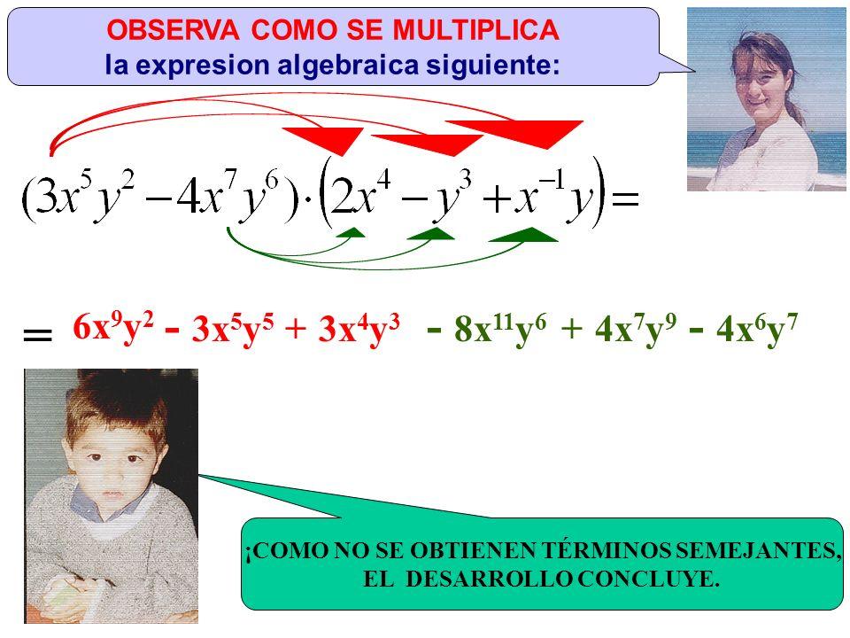 OBSERVA COMO SE MULTIPLICA la expresion algebraica siguiente: