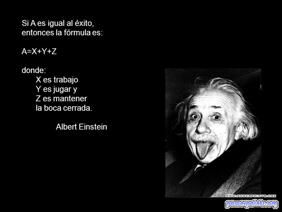 Si A es igual al éxito, entonces la fórmula es: