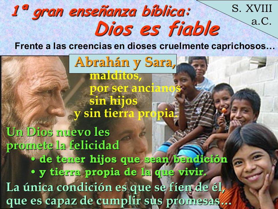 Dios es fiable 1ª gran enseñanza bíblica: Abrahán y Sara, malditos,