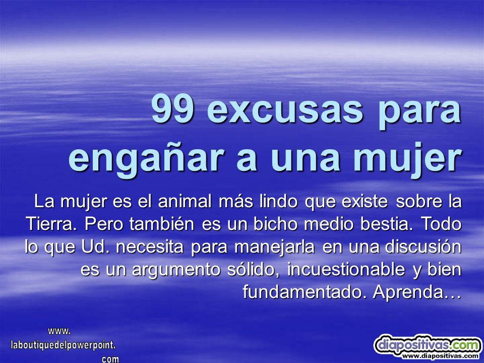 99 excusas para engañar a una mujer