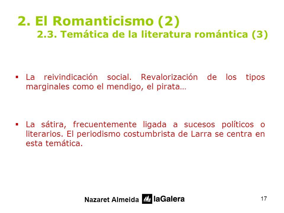 2. El Romanticismo (2) 2.3. Temática de la literatura romántica (3)