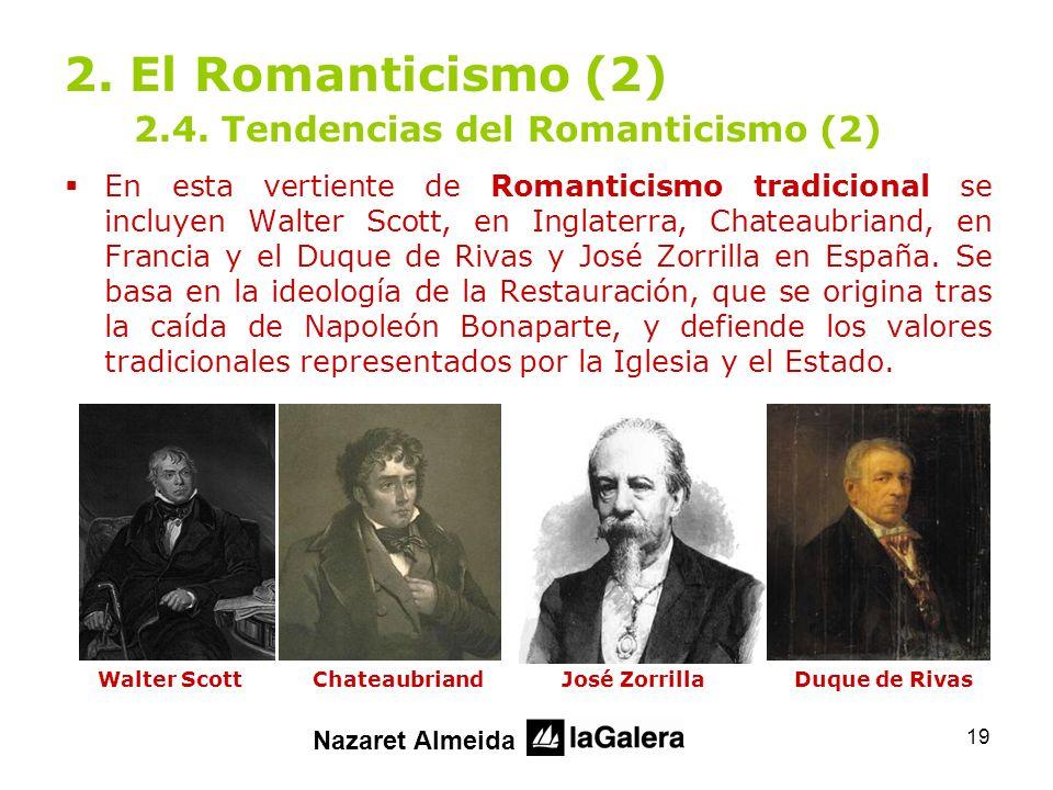 2. El Romanticismo (2) 2.4. Tendencias del Romanticismo (2)