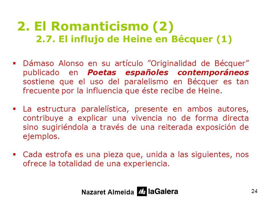 2. El Romanticismo (2) 2.7. El influjo de Heine en Bécquer (1)
