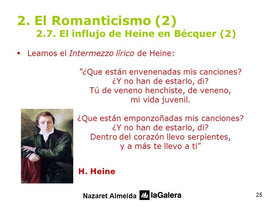 2. El Romanticismo (2) 2.7. El influjo de Heine en Bécquer (2)