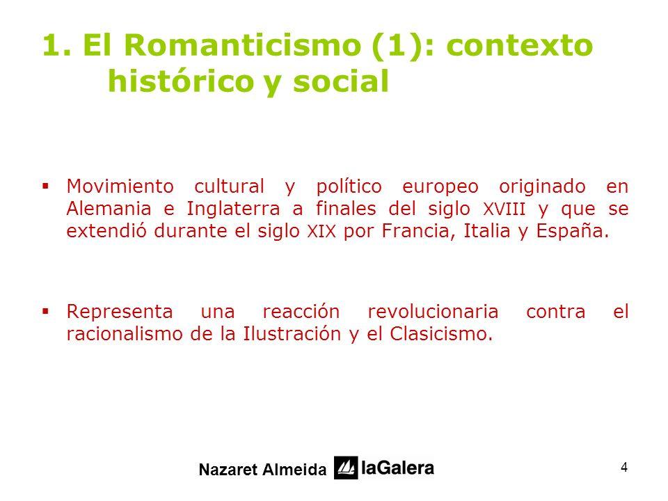 1. El Romanticismo (1): contexto histórico y social