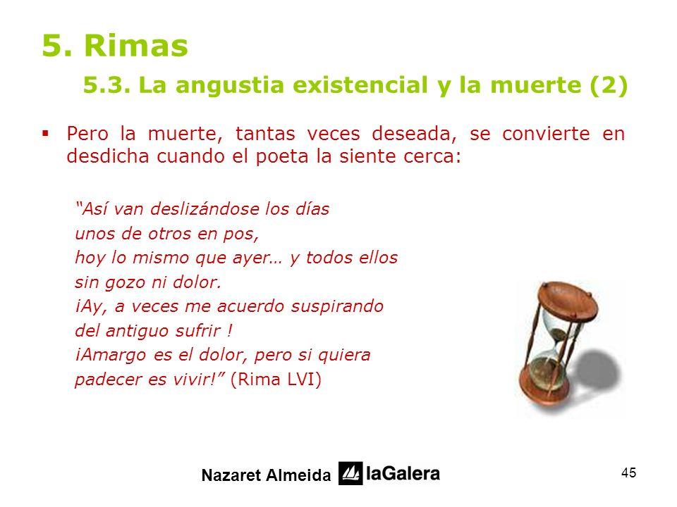 5. Rimas 5.3. La angustia existencial y la muerte (2)