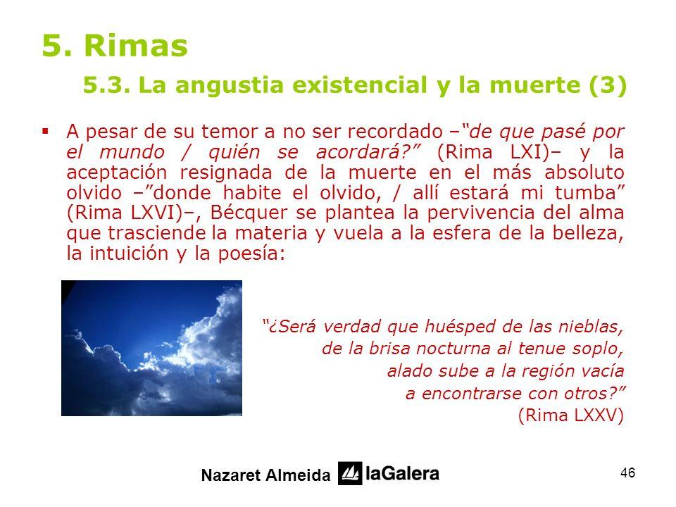 5. Rimas 5.3. La angustia existencial y la muerte (3)