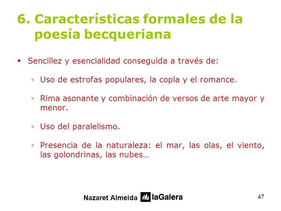 6. Características formales de la poesía becqueriana