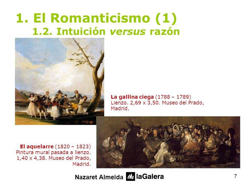 1. El Romanticismo (1) 1.2. Intuición versus razón