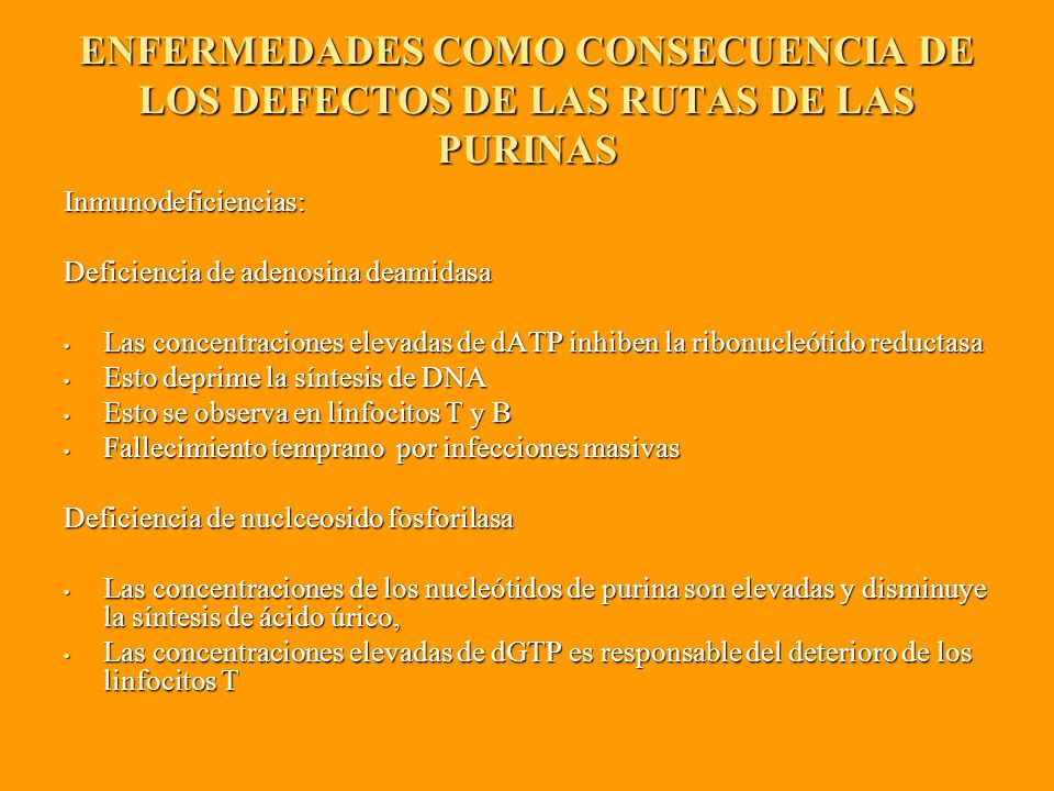ENFERMEDADES COMO CONSECUENCIA DE LOS DEFECTOS DE LAS RUTAS DE LAS PURINAS