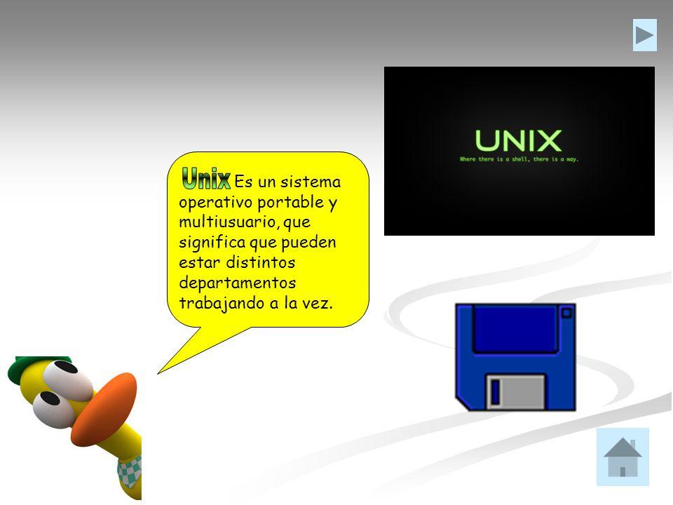 Es un sistema operativo portable y multiusuario, que significa que pueden estar distintos departamentos trabajando a la vez.