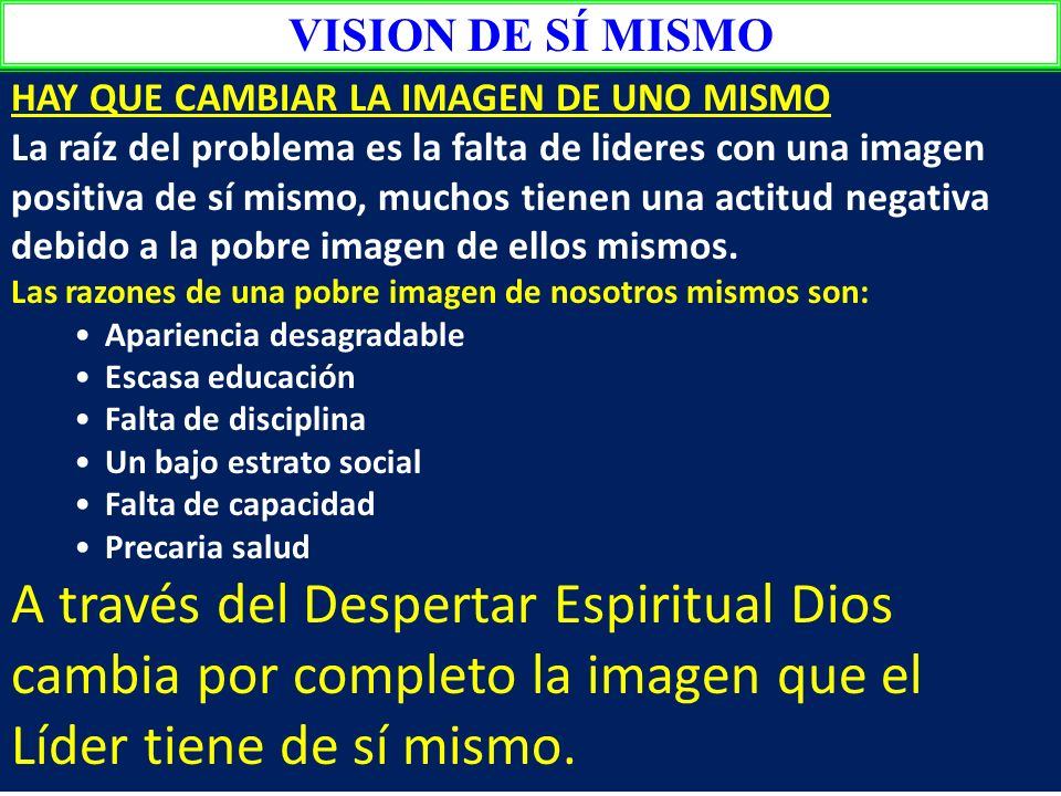 VISION DE SÍ MISMO HAY QUE CAMBIAR LA IMAGEN DE UNO MISMO.