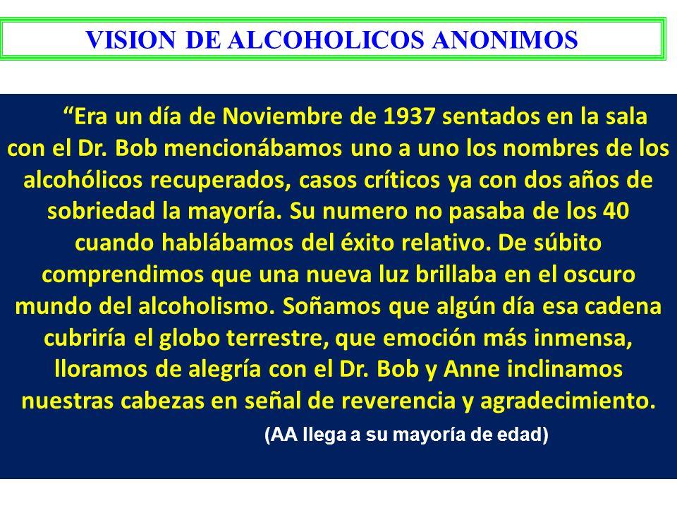 VISION DE ALCOHOLICOS ANONIMOS (AA llega a su mayoría de edad)