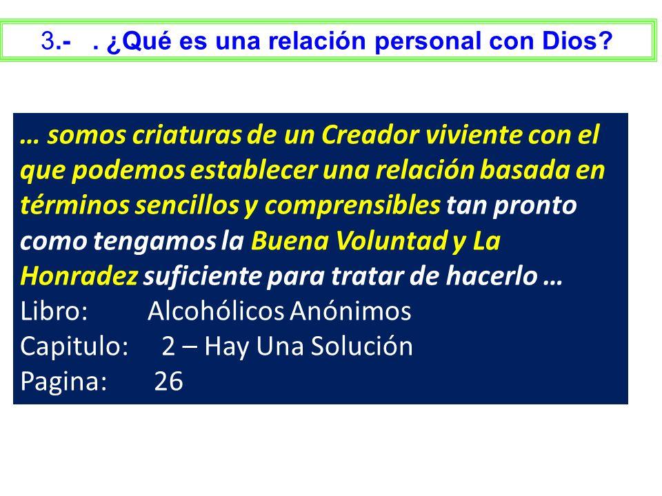 3.- . ¿Qué es una relación personal con Dios