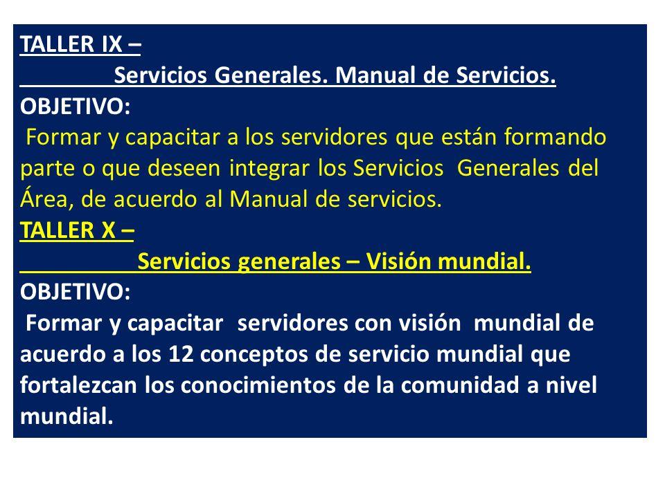 TALLER IX – Servicios Generales. Manual de Servicios. OBJETIVO: