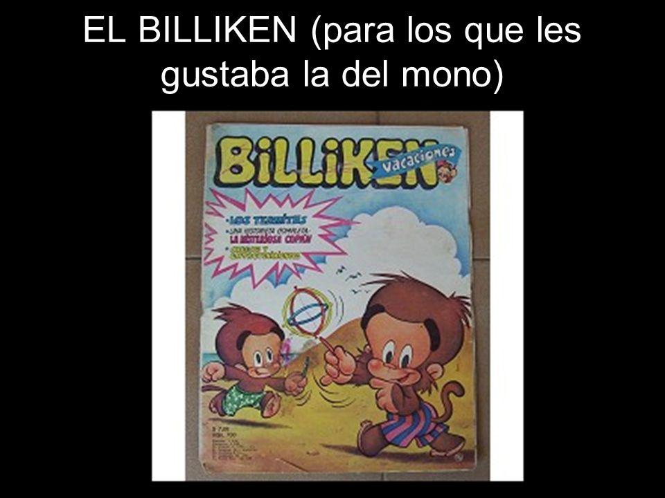 EL BILLIKEN (para los que les gustaba la del mono)