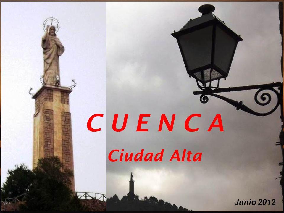C U E N C A Ciudad Alta Junio 2012