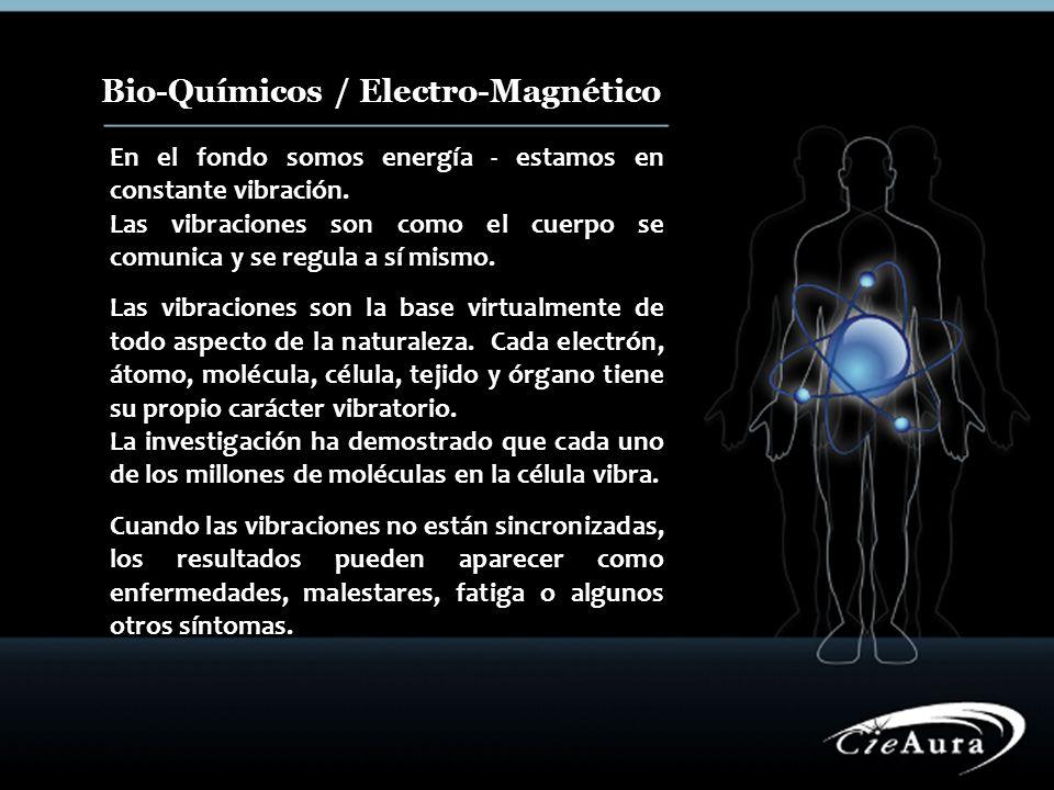 Bio-Químicos / Electro-Magnético