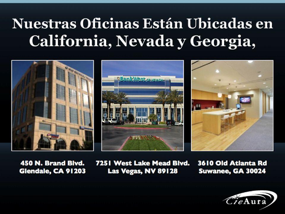 Nuestras Oficinas Están Ubicadas en California, Nevada y Georgia,