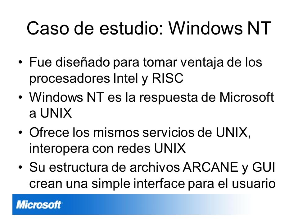 Caso de estudio: Windows NT