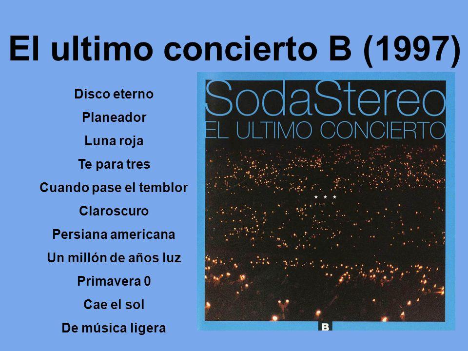 El ultimo concierto B (1997)
