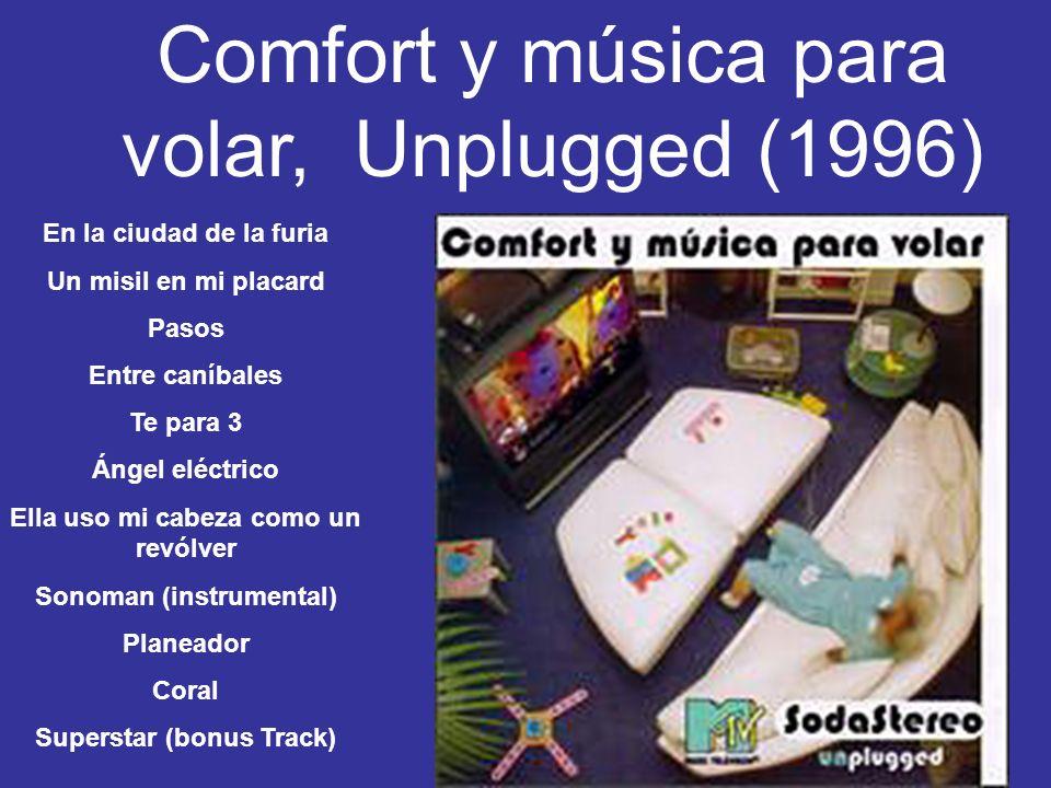Comfort y música para volar, Unplugged (1996)