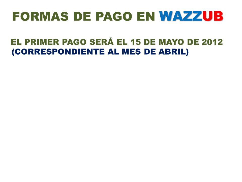 FORMAS DE PAGO EN WAZZUB