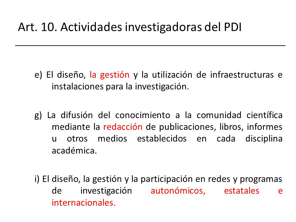Art. 10. Actividades investigadoras del PDI